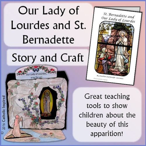 Our Lady of Lourdes & St. Bernadette Booklet and Craft! {Download} - Catholic Inspired