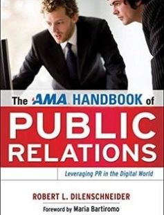 The AMA Handbook of Public Relations free download by Robert L. Dilenschneider Maria Bartiromo ISBN: 9780814415252 with BooksBob. Fast and free eBooks download.  The post The AMA Handbook of Public Relations Free Download appeared first on Booksbob.com.