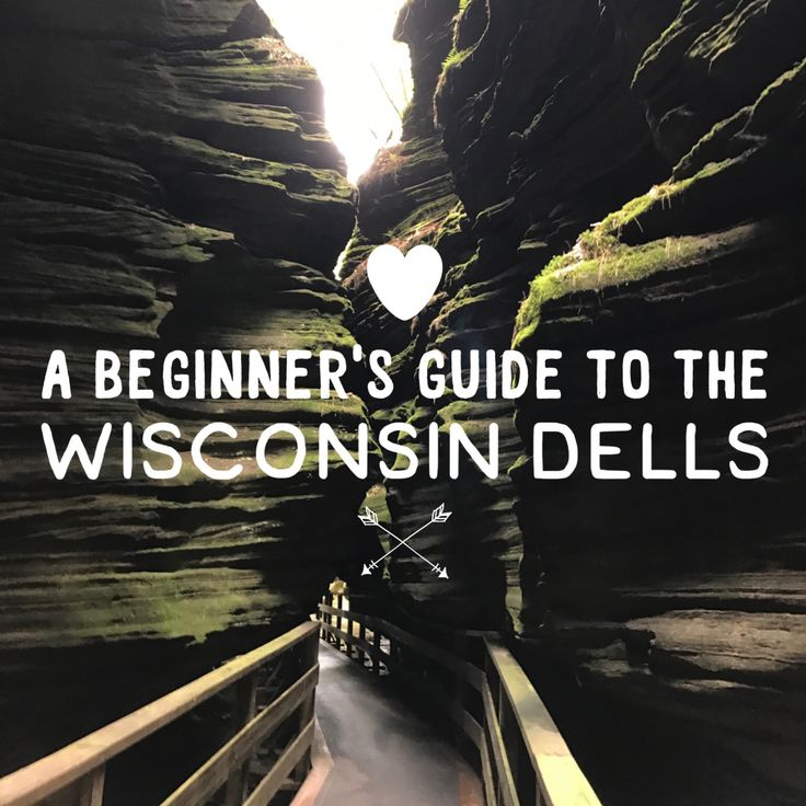 A Beginner's Guide to the Wisconsin Dells. Pictured: Witch's Gulch