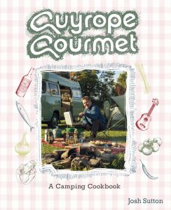 the Guyrope Gourmet Camping Cookbook in association with Outwell, published by Punk Publishing (Cool Camping)