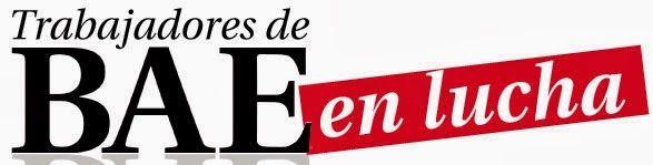 Colectivo de Trabajadores de Prensa: Carta abierta de los trabajadores de BAE a la Pres...