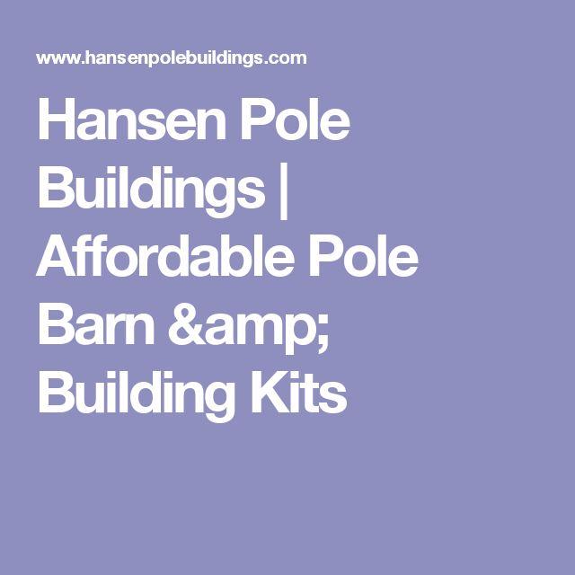 Hansen Pole Buildings | Affordable Pole Barn & Building Kits