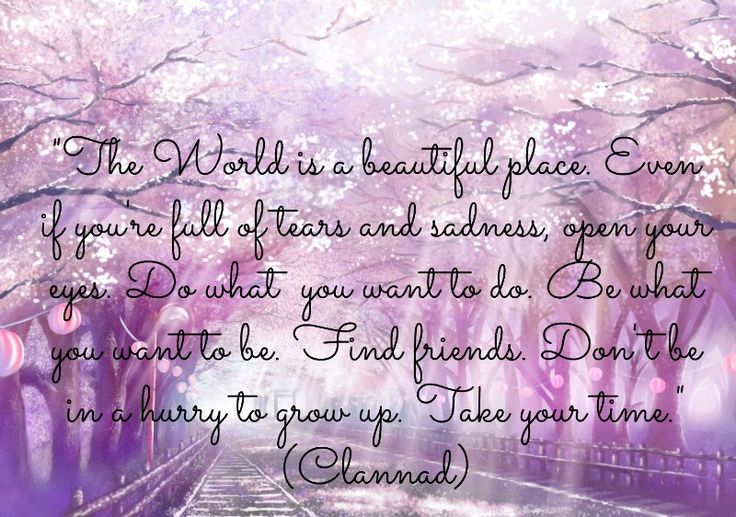 Clannad Quotes: Quotes, Words To Live By! X