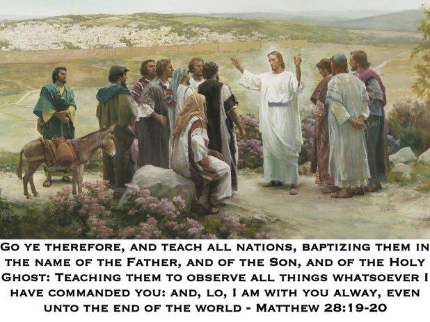 Go ye therefore and teach all nations baptizing them in the name of