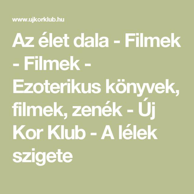 Az élet dala - Filmek - Filmek - Ezoterikus könyvek, filmek, zenék - Új Kor Klub - A lélek szigete