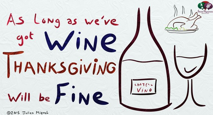 Thanksgiving Will be Fine… with Wine
