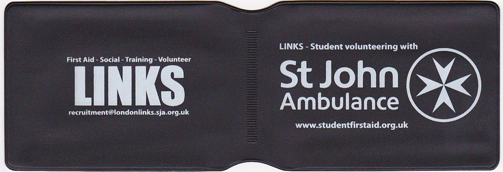 Oyster card holders  http://www.idpro.biz/oyster-cardholder/  St John Ambulance