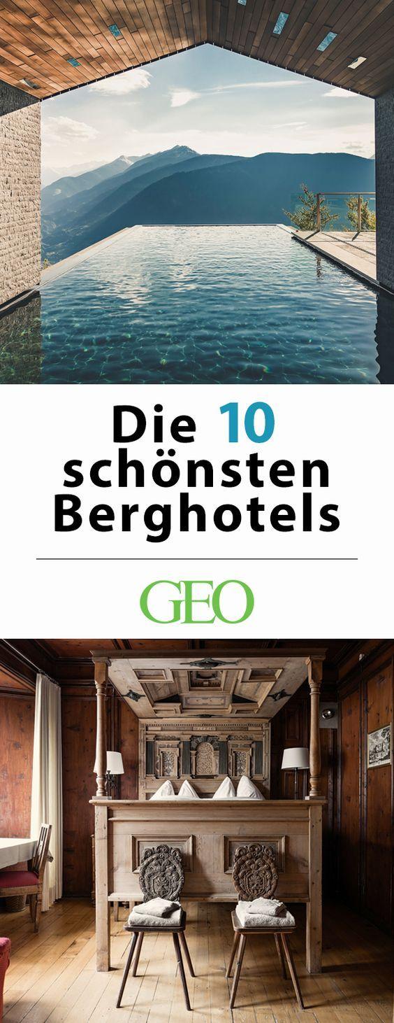 Alpen: Die zehn besten Hotels in den Bergen – GEO