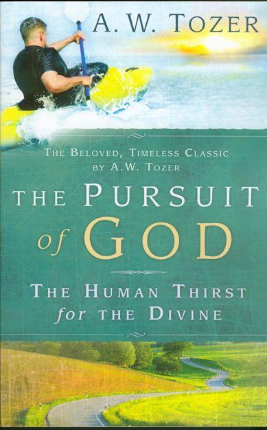 A.W. Tozer, The Pursuit of God. #christian #literature