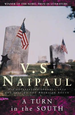 A Turn in the South by V.S.Naipaul