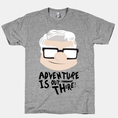 Adventure Is Out There   HUMAN   T-Shirts, Tanks, Sweatshirts and Hoodies