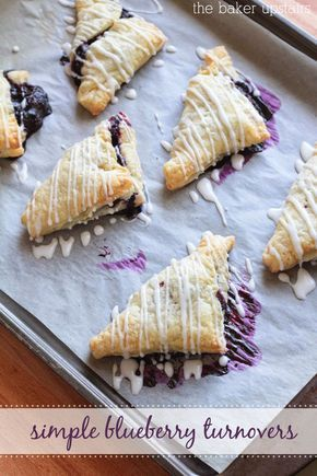 These simple blueberry turnovers are so easy to make and so delicious! www.thebakerupsta...