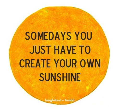 Get your shine on.: Thoughts, Remember This, Inspiration, Quotes, Happy, Sunshine, Sunny Day, Living, Create