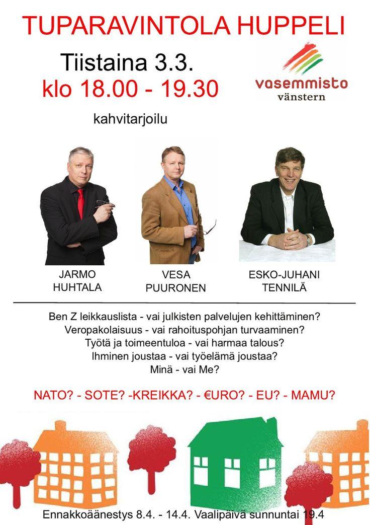 Ounasrinne  Vaalitilaisuus Tuparavintola Huppelissa Tiistai 3.3. klo 18.00 - 19.30
