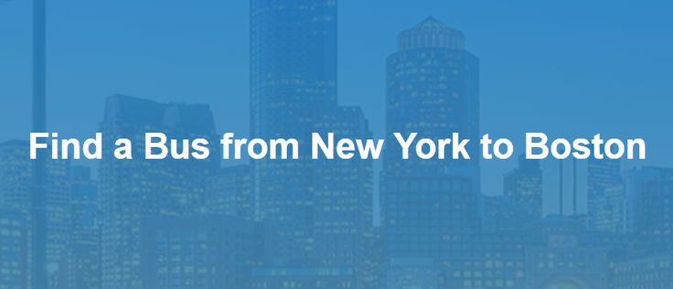 New York → Boston Bus: $1~$34 | Go Buses, Peter Pan Buses, Greyhound, BoltBus | Busbud