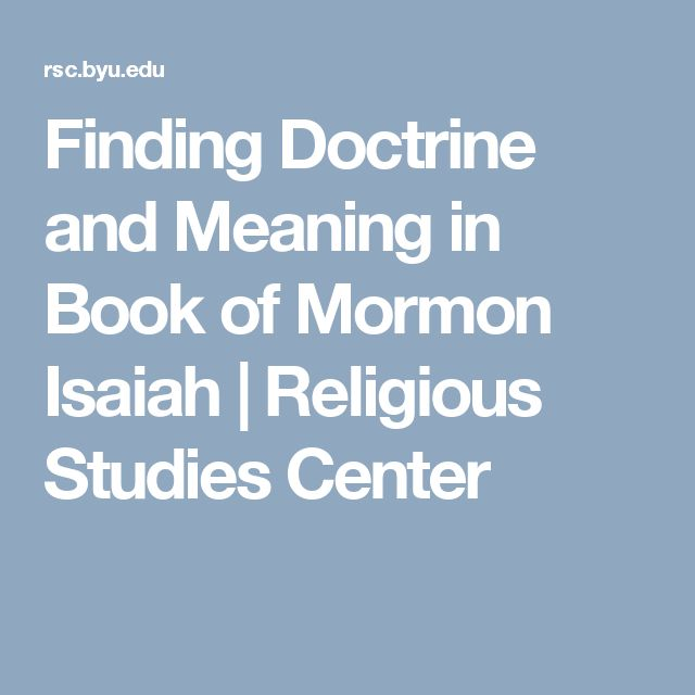 Finding Doctrine and Meaning in Book of Mormon Isaiah | Religious Studies Center