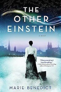 Marie Benedict's The Other Einstein is a fascinating book  about Einstein's brilliant physicist wife.