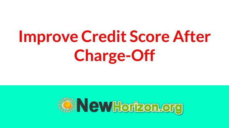 Improve Credit Score After Removing Charge-Off
