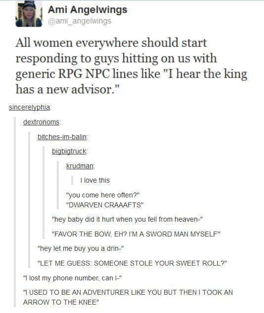 Women should respond to dumb pick-up lines with generic NPC lines -- I LOVE IT!!!!