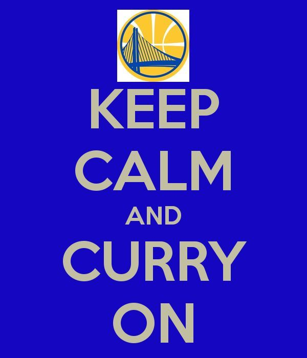 keep calm and curry on golden state warriors - Google Search