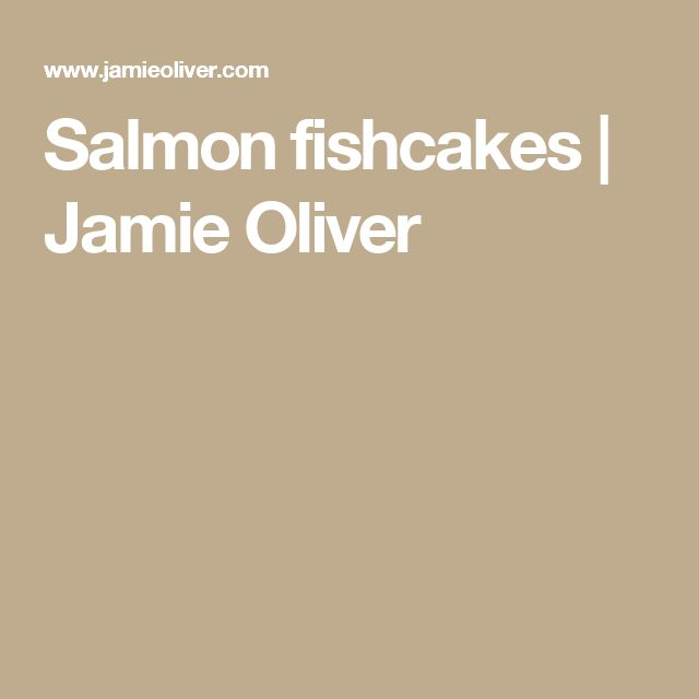 Jamie Oliver Baked Salmon Cakes