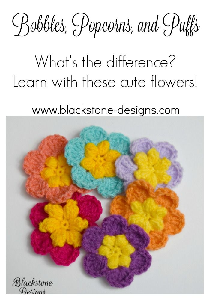 Bobbles vs. Popcorns vs. Puffs Learn the difference and practice on these cute little flowers!  Tutorial from Blackstone Designs  #crochet #flowers #crochettutorial #crochetstitches