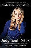 Judgment Detox: Release the Beliefs That Hold You Back from Living A Better Life by Gabrielle Bernstein (Author) #Kindle US #NewRelease #Nonfiction #eBook #ad