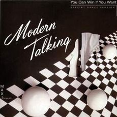 Modern Talking - You Can Win If You Want (1985); Download for $0.36!