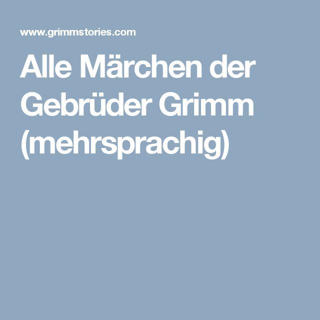 Alle Märchen der Gebrüder Grimm (mehrsprachig)