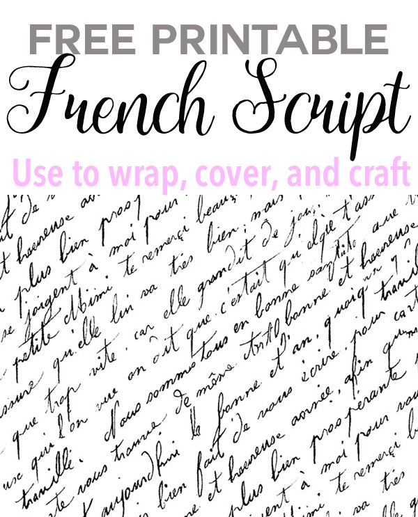 Free printable French script that can be used to cover books, make crafts, scrapbook and more. What ideas do you have?