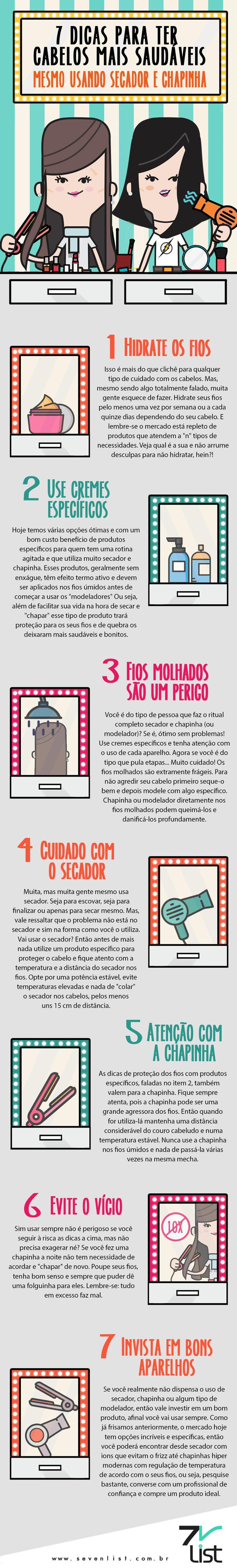 7 dicas para ter cabelos saudáveis mesmo usando secador e chapinha.