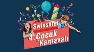 Swissotel 4. Çocuk Karnavalı • Yer: Swissotel Büyük Efes, İzmir • Zaman: 9 Mayıs • #8Olog #Gösteri #Eğlence #Çocuk