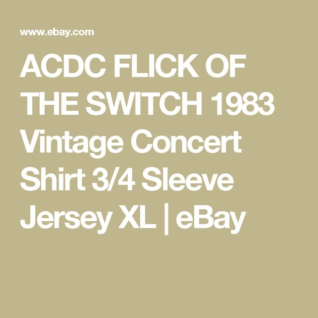 ACDC FLICK OF THE SWITCH  1983  Vintage Concert Shirt 3/4 Sleeve Jersey XL | eBay