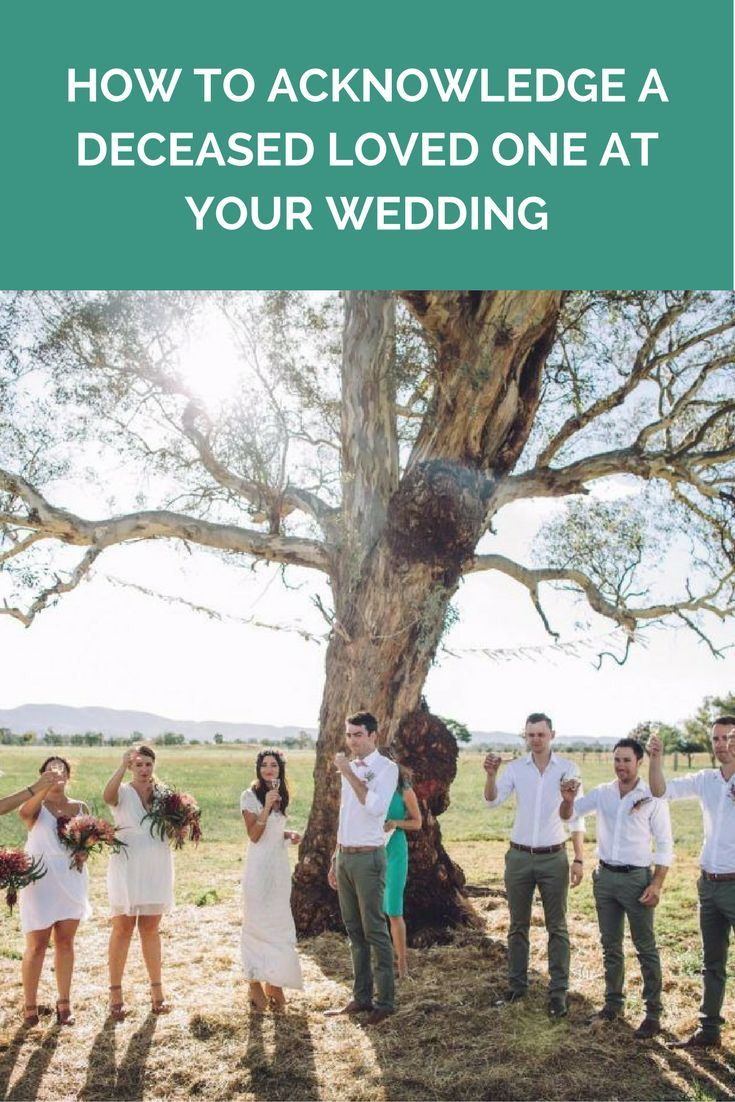 How to acknowledge a deceased loved one at your wedding