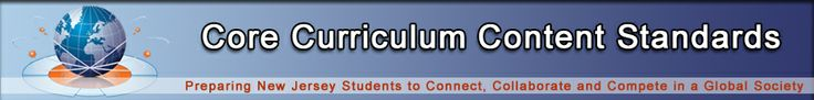 Core Curriculum Content Standards- NJ, including visual arts
