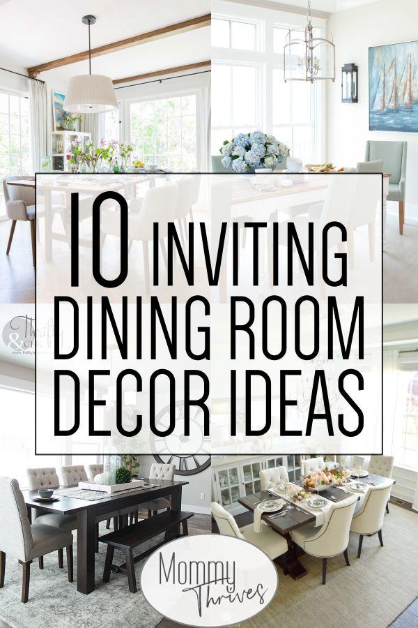 10 Inviting Dining Room Ideas Mommy Thrives Dining Room Decor
