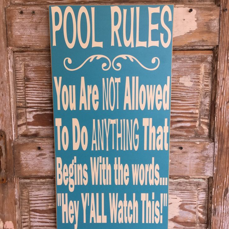 1000 images about signs on pinterest wine signs great for Pool design rules