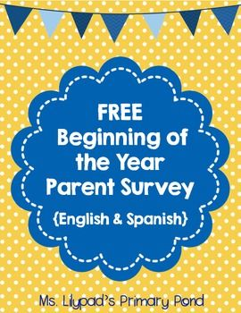 FREE printable parent survey for the beginning of the year - both English & Spanish copies included.