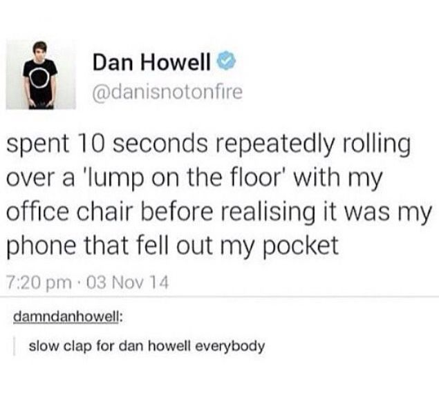 Yes everyone to the sarcastic clap for danny