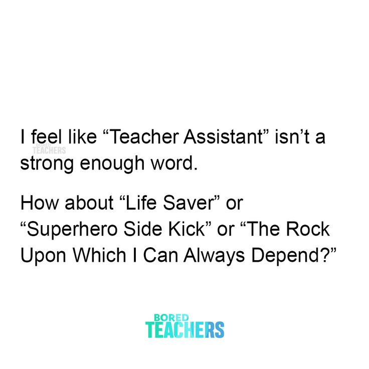 Tag A Ta You Know And Drop Some Words Of Appreciation In 2020 Teacher Quotes Funny Bored Teachers Teaching Quotes
