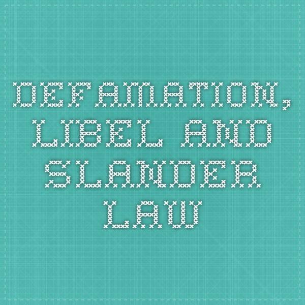 Defamation, Libel and Slander Law