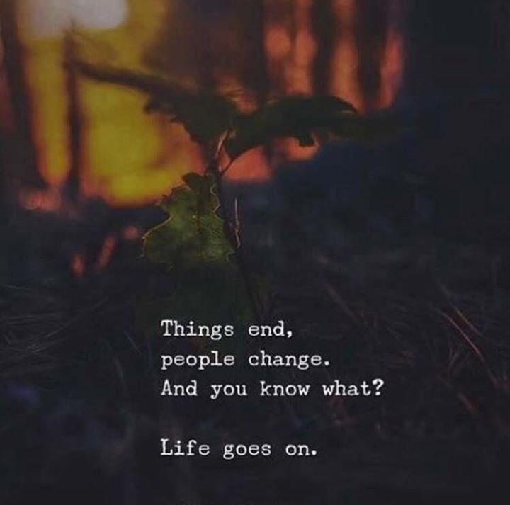 Inspiring Quotes About Life Things End People Change All