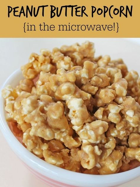 Peanut Butter Popcorn in the microwave!! Sooo easy and ridiculously good!