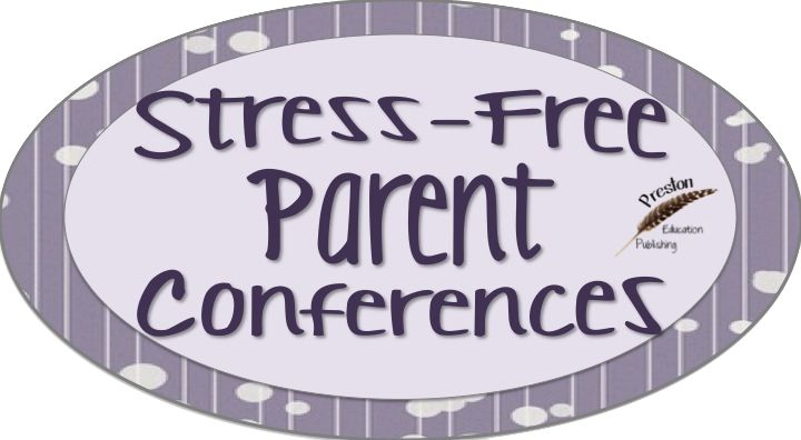 Stress-Free Parent Conferences from Preston Education Publishing
