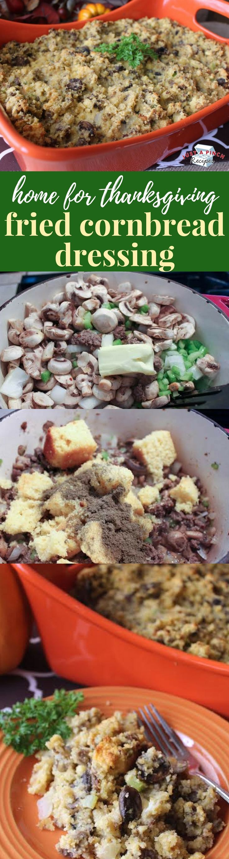 Home For Thanksgiving Fried Cornbread Dressing #thanksgivingrecipes #stuffing
