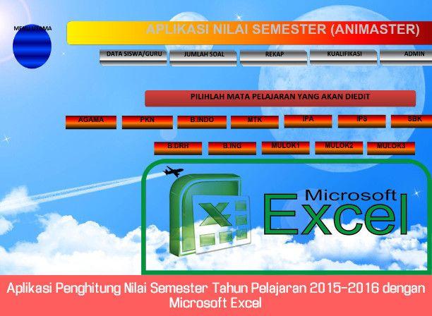 Aplikasi Penghitung Nilai Semester dan Perlengkapan Administrasi Ujian 2015-2016…