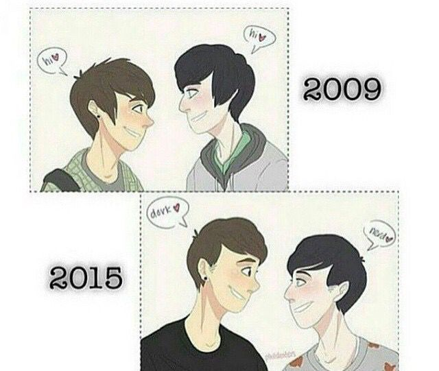 The evolution of Phan: 2009, they were nice to each other. 2015, they love each other even more, they are so much closer, and they like to tease each other. <3