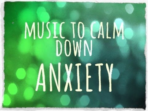2 hours of Music to calm down ANXIETY: just listen and breathe . . .