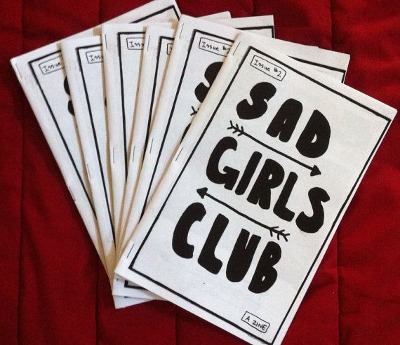Sad Girls Club is a zine for art, ideas and feelings. In this issue you will find great stories, poetry, art, etc. A fun thing for your
