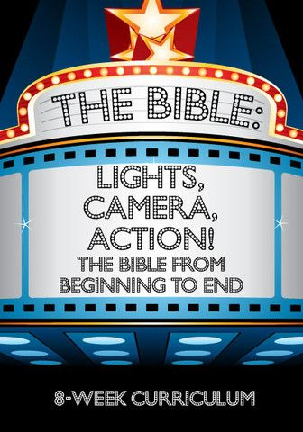 The Bible: Lights, Camera, Action! 8-Week Children's Ministry Curriculum